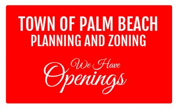 Town of Palm Beach Planning and Zoning Commission Opening