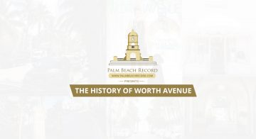 History of Worth Avenue Town of Palm Beach
